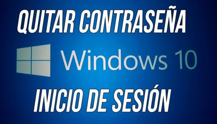 Como quitar la contraseña de Windows 10